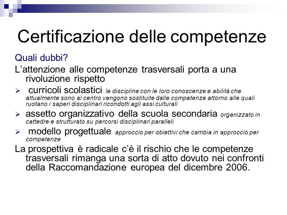 Certificazione delle competenze Quali dubbi.