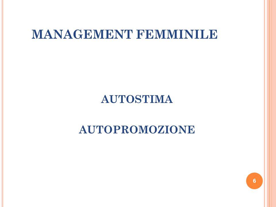 MANAGEMENT FEMMINILE AUTOSTIMA AUTOPROMOZIONE 6