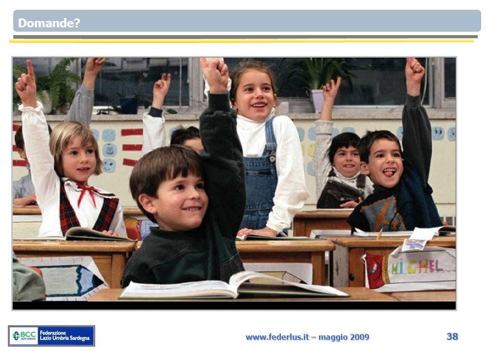 www.federlus.it – maggio 2009 38 Il meccanismo del silenzio-assenso prevede che le imprese associate al Consorzio Confidi Lazio presentino le domande di finanziamento alla BCC di Roma attraverso il Consorzio.