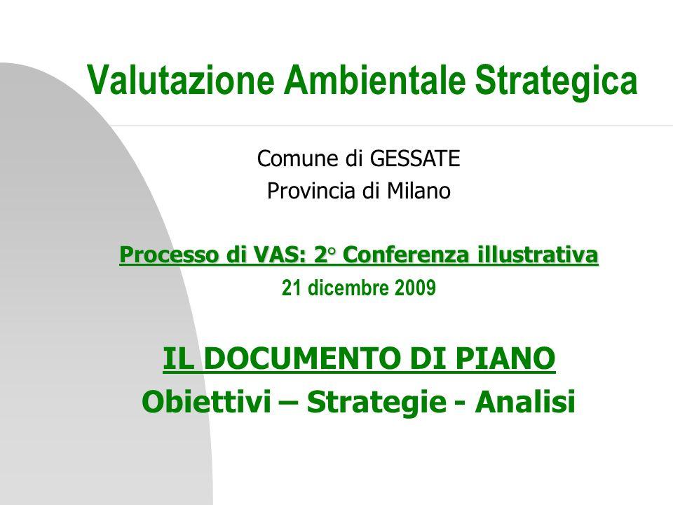Valutazione Ambientale Strategica Comune di Gessate 2 GESSATE