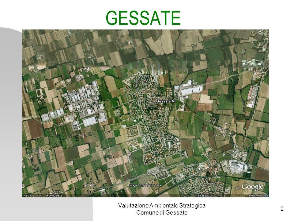 Valutazione Ambientale Strategica Comune di Gessate 3 La valutazione ambientale nelle fasi di piano o programma 4 fasi principali del ciclo di vita del Piano 1.