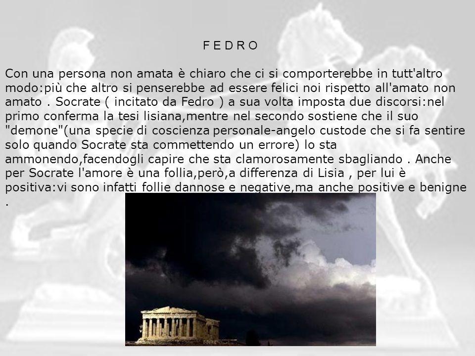 F E D R O Poi Socrate formula un nuovo discorso per farsi perdonare per quel che ha detto dal dio dell amore ( Eros ), per evitare che la divinità lo punisca.