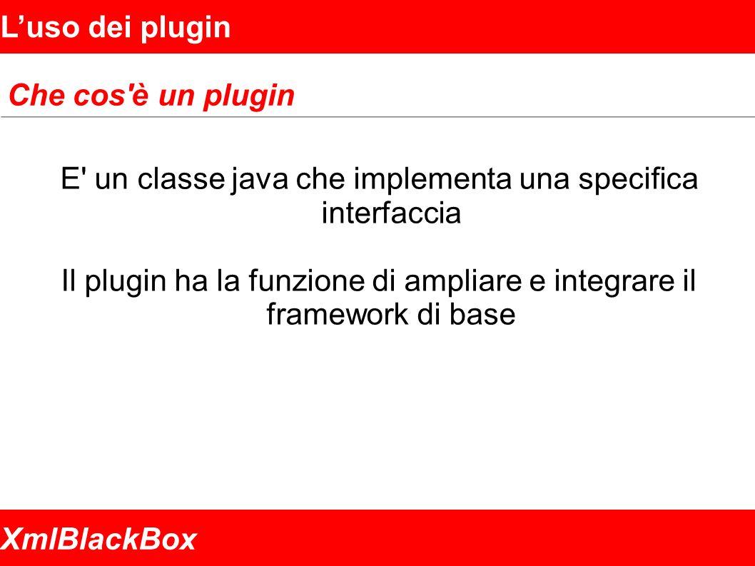 XmlBlackBox Luso dei plugin Un esempio Nell esempio viene chiamata un ipotetica procedura su AS400 che restituisce i dati del cliente a partire dal codice fiscale.