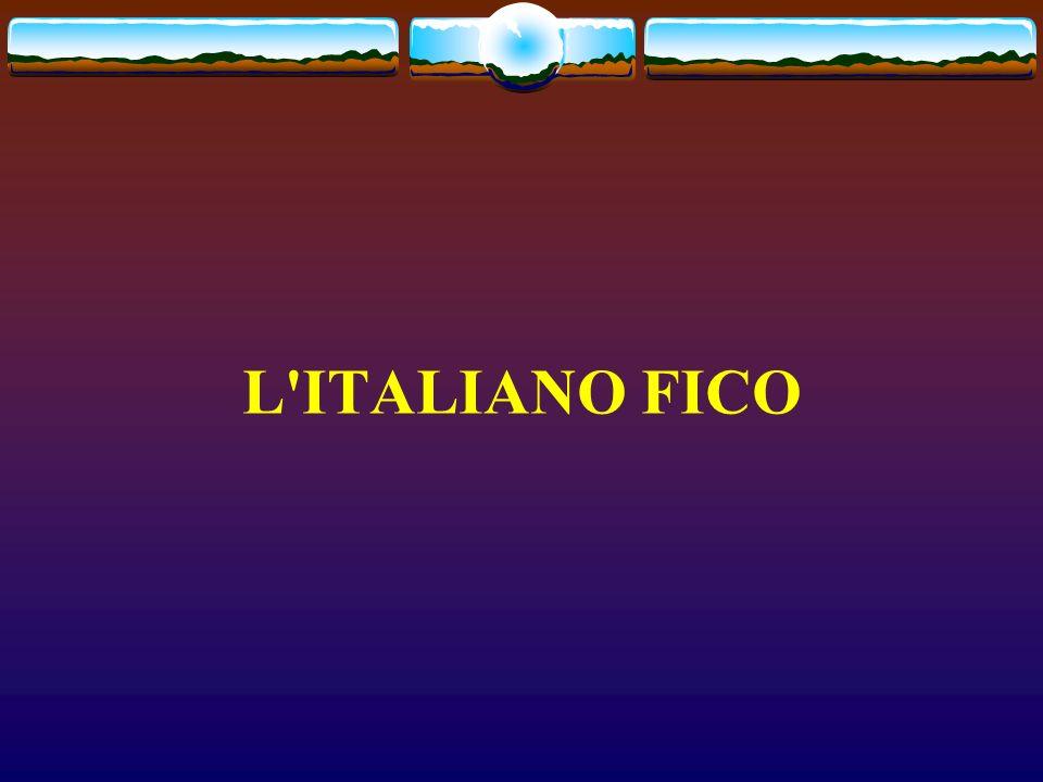 L'ITALIANO FICO