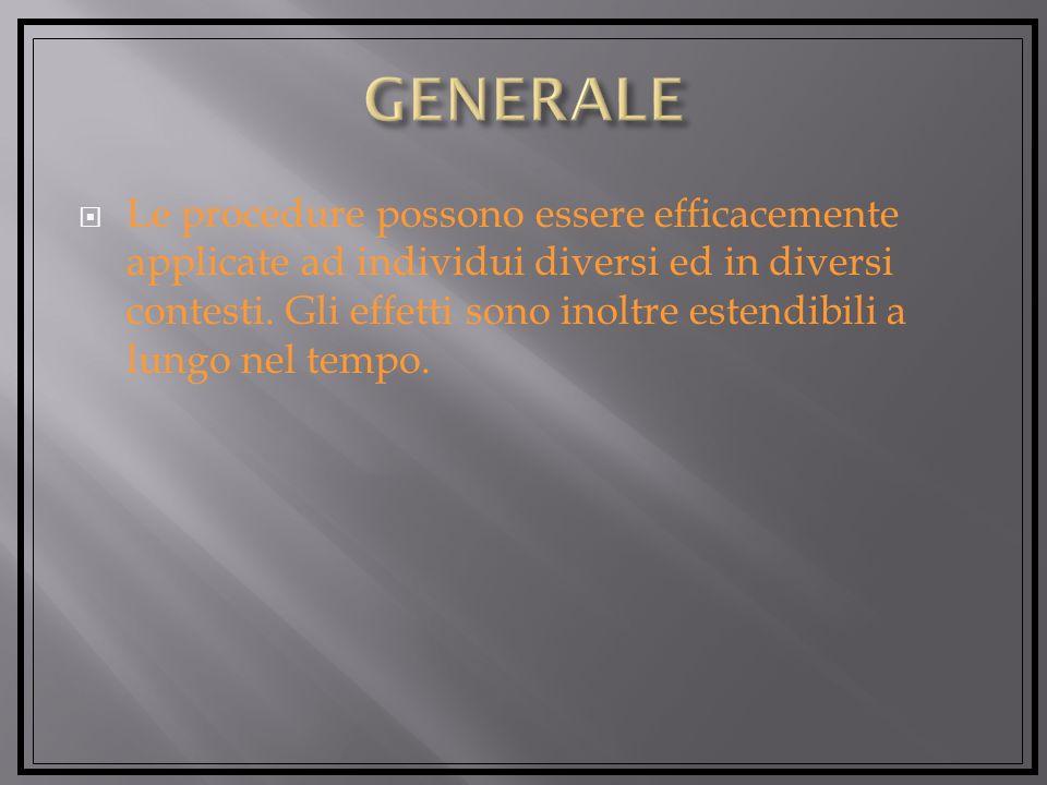 Le procedure possono essere efficacemente applicate ad individui diversi ed in diversi contesti.
