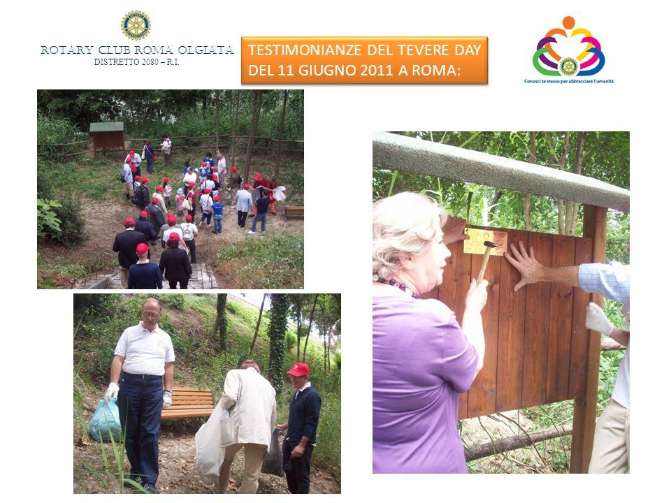 ROTARY CLUB ROMA OLGIATA DISTRETTO 2080 – R.I. TESTIMONIANZE DEL TEVERE DAY DEL 11 GIUGNO 2011 A ROMA: