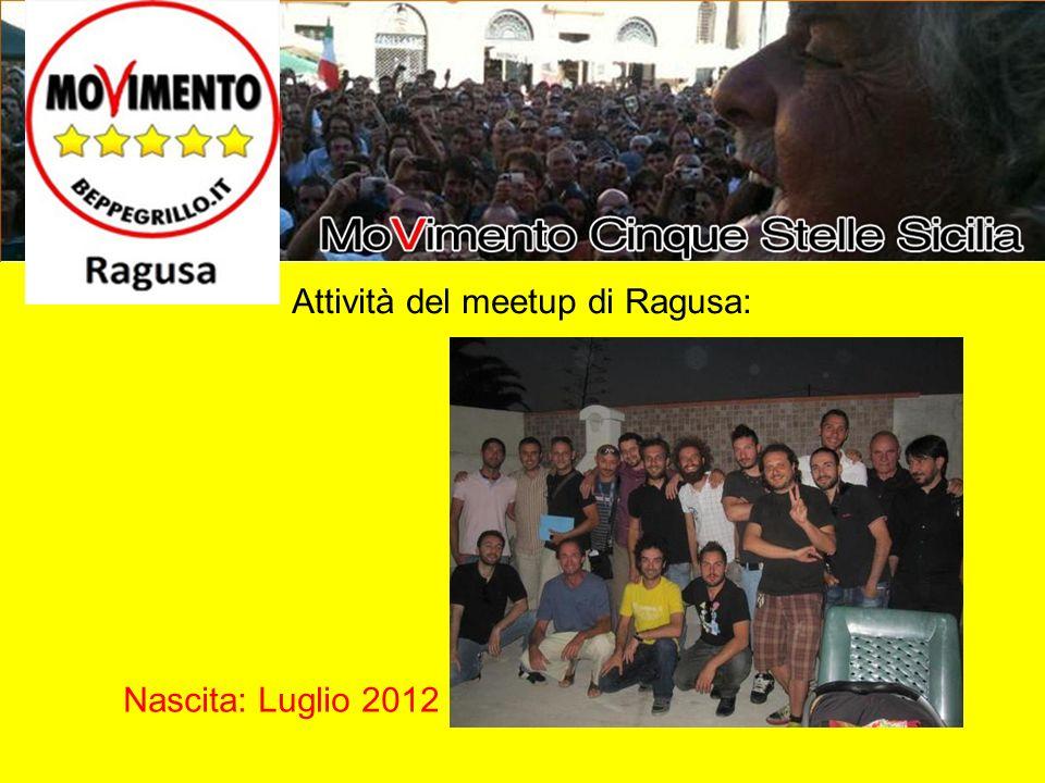 Attività del meetup di Ragusa: Nascita: Luglio 2012