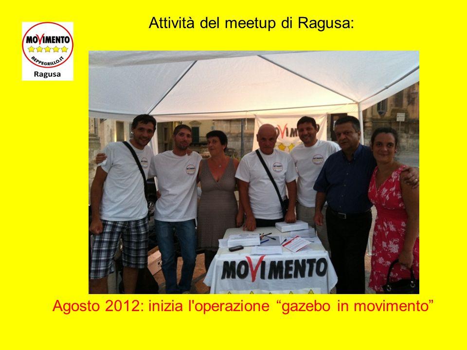 http://www.meetup.com/Movimento-5-Stelle-Ragusa/ Attività del meetup di Ragusa: 5 settembre 2012: Giancarlo Cancelleri a Ispica...