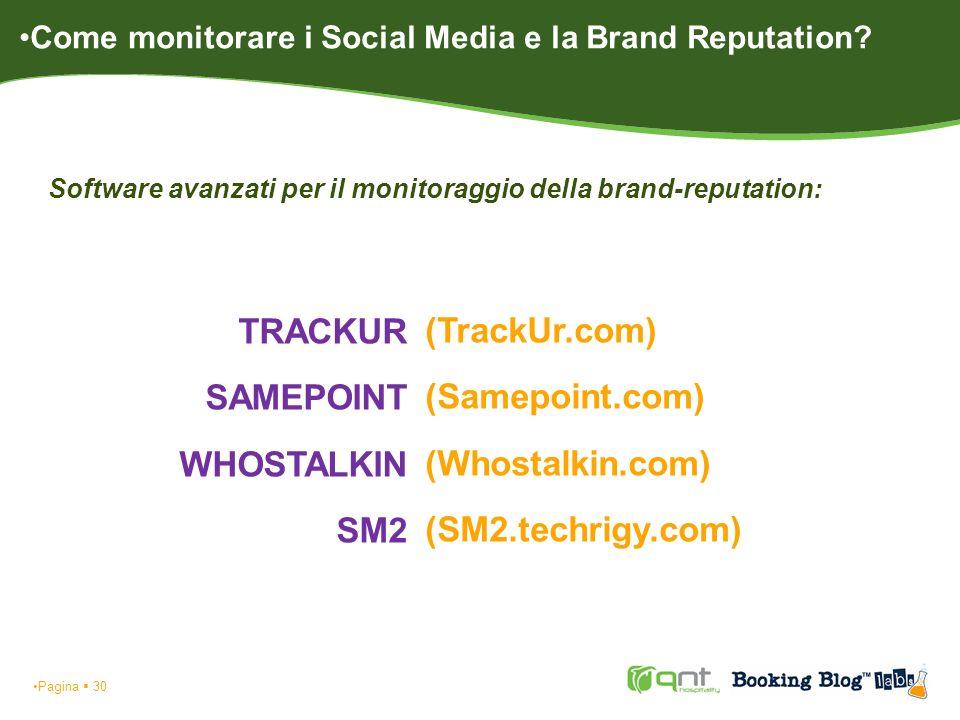 Software avanzati per il monitoraggio della brand-reputation: Pagina 30 TRACKUR SAMEPOINT WHOSTALKIN SM2 (TrackUr.com) (Samepoint.com) (Whostalkin.com