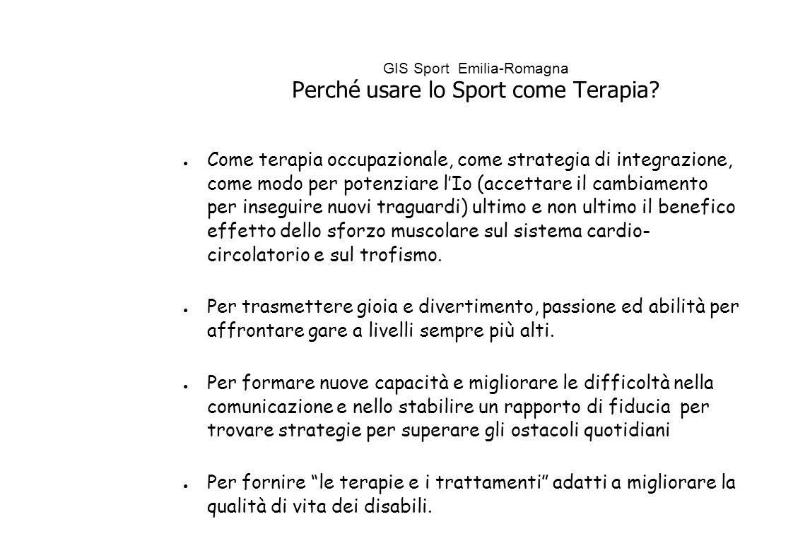 GIS Sport Emilia-Romagna Perché usare lo Sport come Terapia.