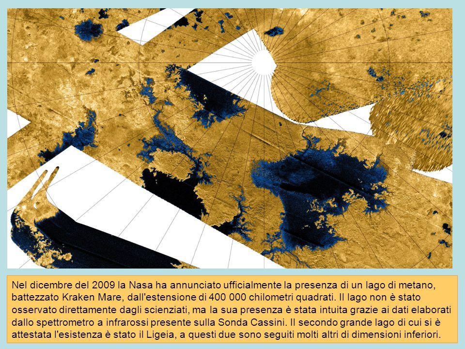 Nel dicembre del 2009 la Nasa ha annunciato ufficialmente la presenza di un lago di metano, battezzato Kraken Mare, dall'estensione di 400 000 chilome