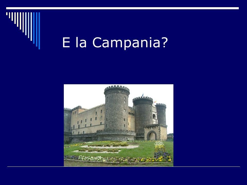 E la Campania?