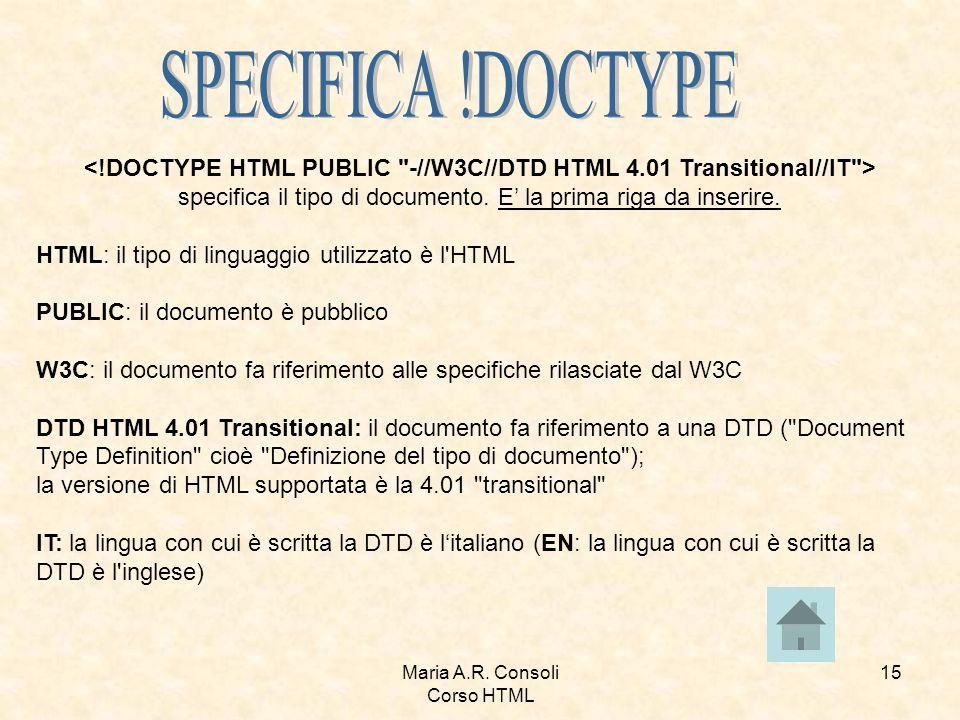 Maria A.R. Consoli Corso HTML 15 specifica il tipo di documento.