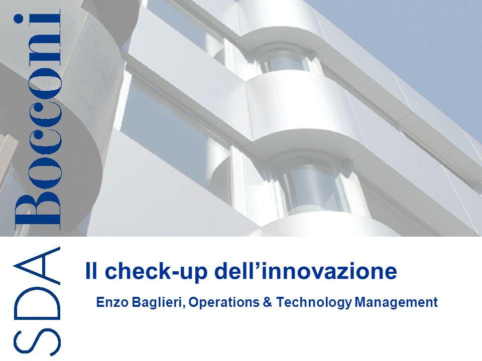 Il check-up dellinnovazione Enzo Baglieri, Operations & Technology Management