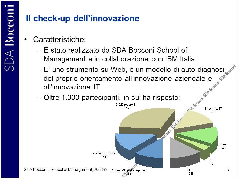 SDA Bocconi - School of Management, 2008 © 2 Il check-up dellinnovazione Caratteristiche: –È stato realizzato da SDA Bocconi School of Management e in