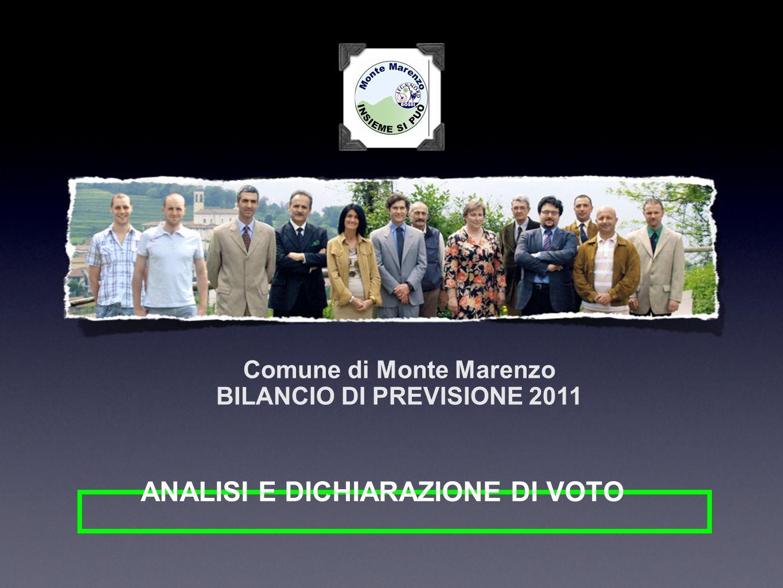 ANALISI E DICHIARAZIONE DI VOTO Comune di Monte Marenzo BILANCIO DI PREVISIONE 2011