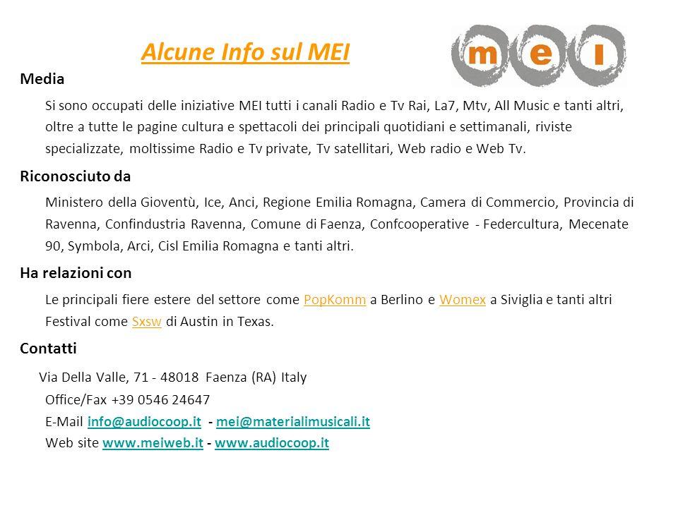 Media Si sono occupati delle iniziative MEI tutti i canali Radio e Tv Rai, La7, Mtv, All Music e tanti altri, oltre a tutte le pagine cultura e spetta