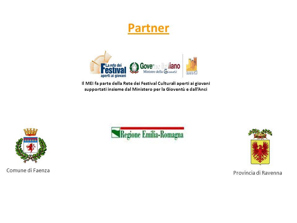 Partner Comune di Faenza Provincia di Ravenna Il MEI fa parte della Rete dei Festival Culturali aperti ai giovani supportati insieme dal Ministero per