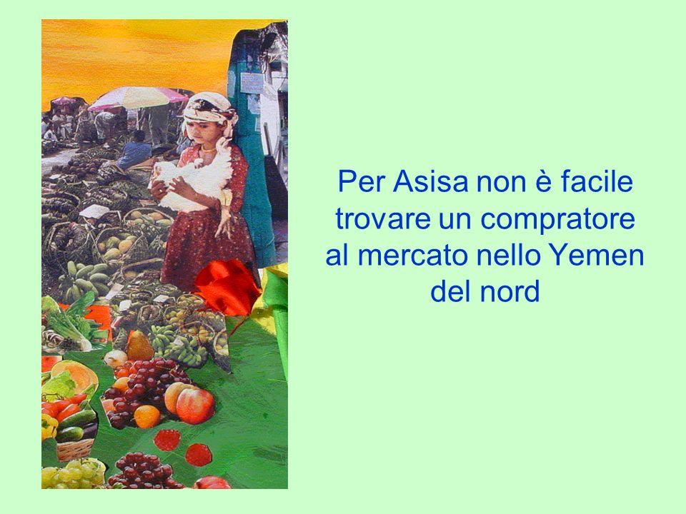 Per Asisa non è facile trovare un compratore al mercato nello Yemen del nord