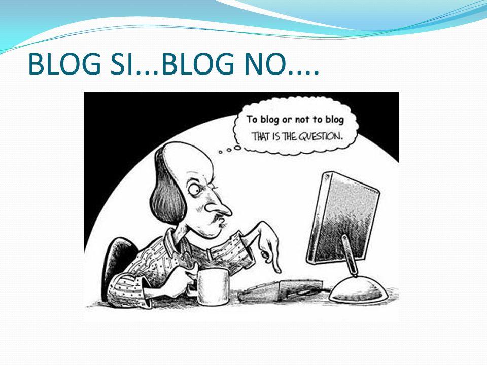 ASPETTI POSITIVI DEI BLOG COMMENTI tratti dalla RETE: - Blog come valvola di SFOGO e di SVAGO - Blog come modo per manifestare il proprio pensiero - Blog come PASSATEMPO per condividere una propria passione - Blog come STIMOLO alla riflessione - Blog come finestra aperta al mondo: tutti possono usarla per GRIDARE (gridare per sentirsi meno soli, per manifestare la propria disapprovazione oppure per farsi conoscere)