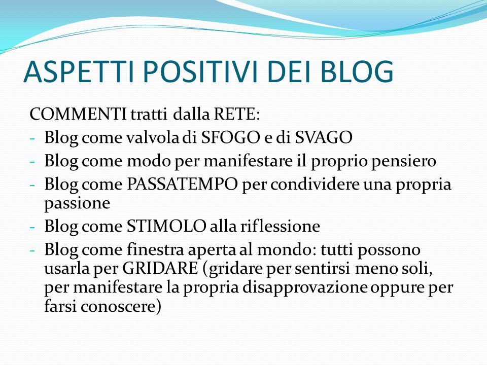 FILONE SOCIALE Divisione tra: - Blog come IMPEGNO SOCIALE - Blog come SOCIALIZZAZIONE - Blog come VOGLIA di CONFRONTO