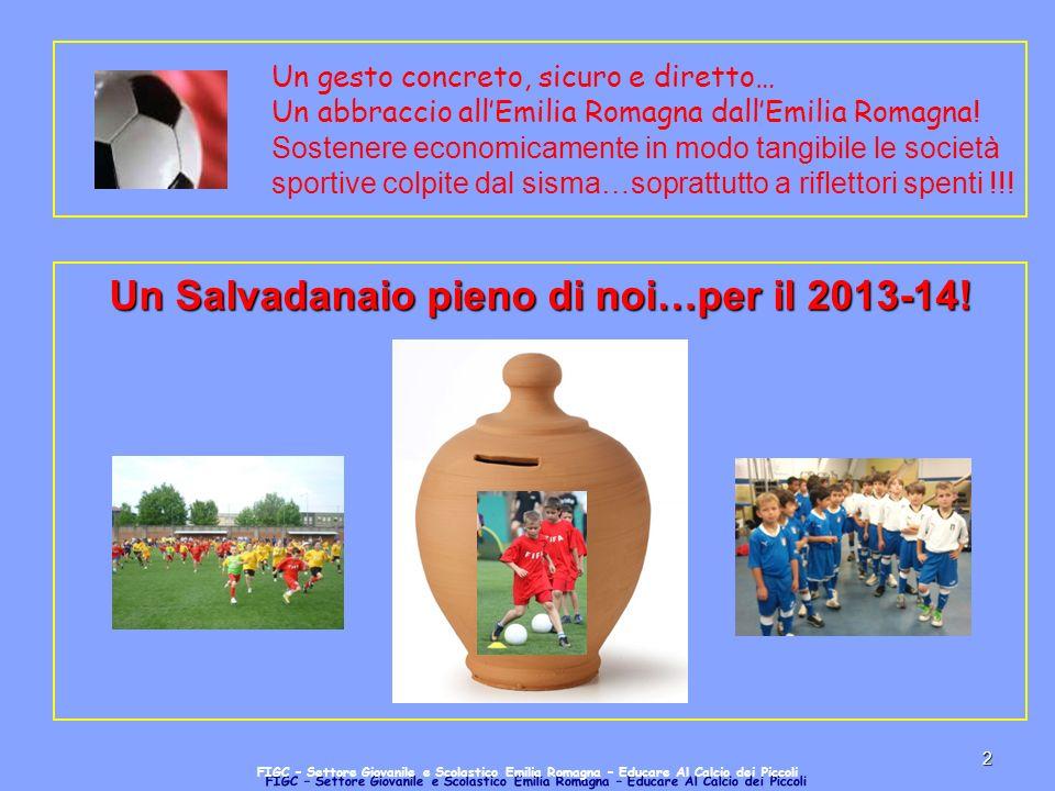 2 Un gesto concreto, sicuro e diretto… Un abbraccio allEmilia Romagna dallEmilia Romagna .