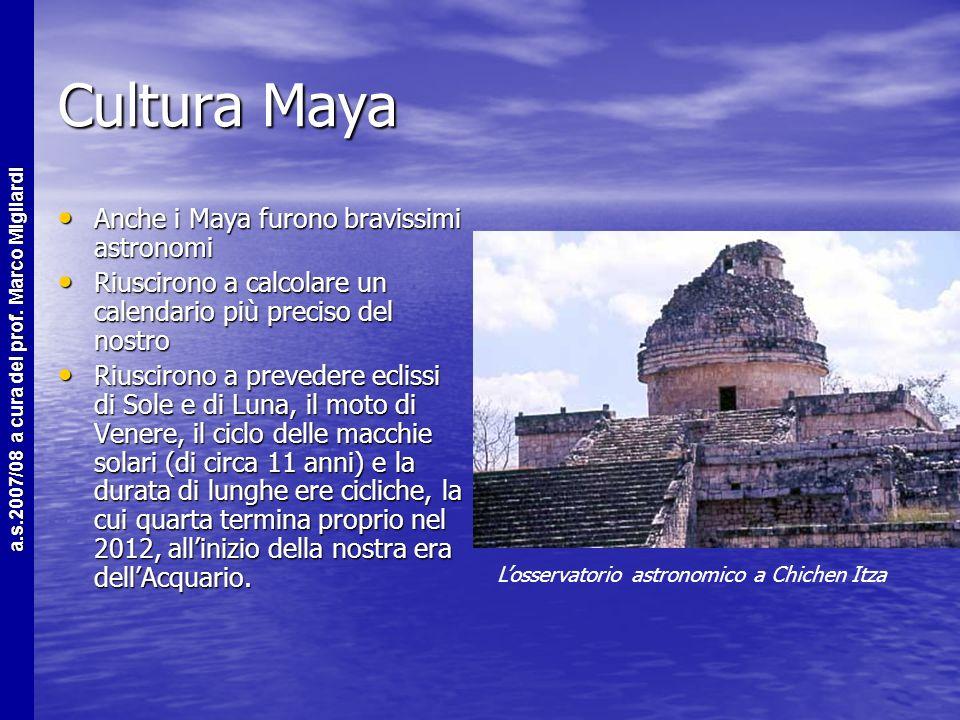 a.s.2007/08 a cura del prof. Marco Migliardi I Maya Civiltà antichissima (1800 a.c.) e ricchissima di cultura Civiltà antichissima (1800 a.c.) e ricch