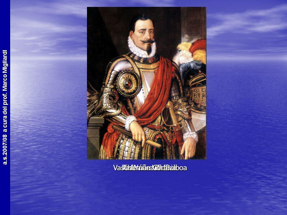 a.s.2007/08 a cura del prof. Marco Migliardi I Conquistadores + famosi Hernàn Cortèz Hernàn Cortèz Francisco Pizarro Francisco Pizarro Pedro de Valdiv