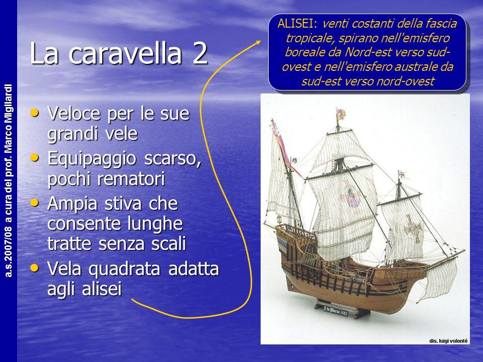 a.s.2007/08 a cura del prof. Marco Migliardi La Caravella 1