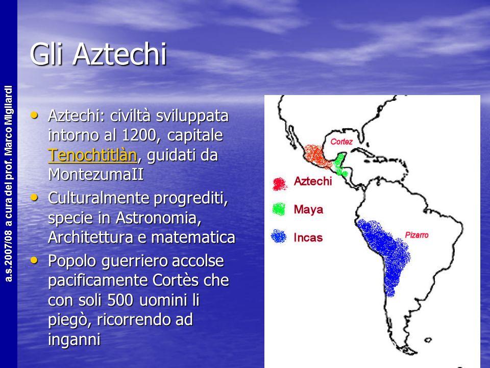 a.s.2007/08 a cura del prof. Marco Migliardi Le civilta pre-colombiane 1 Man mano che gli spagnoli penetravano nei territori americani incontravano po