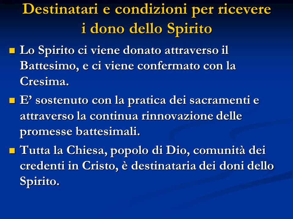 PERCHE SETTE DONI Il n° 7 è convenzionale e anche simbolico, dato il significato biblico della pienezza e della perfezione.