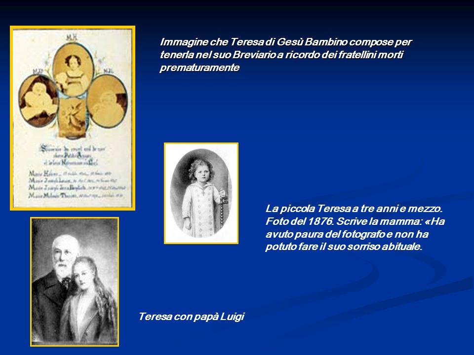 Immagine che Teresa di Gesù Bambino compose per tenerla nel suo Breviario a ricordo dei fratellini morti prematuramente Teresa con papà Luigi La picco
