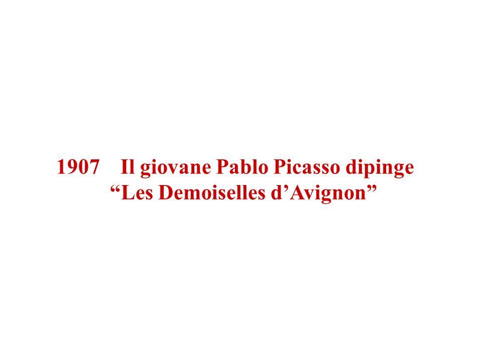 1907 Il giovane Pablo Picasso dipinge Les Demoiselles dAvignon