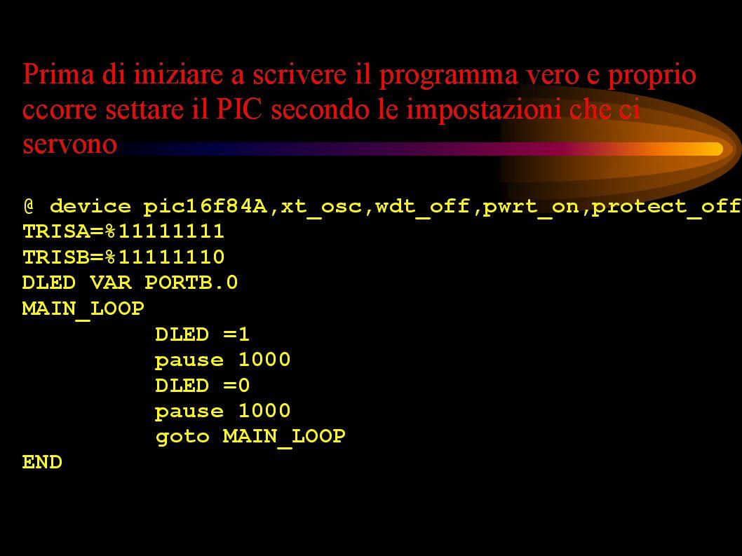Come può essere scritto lo stesso programma in linguaggio PIC BASIC?