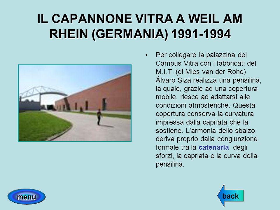IL CAPANNONE VITRA A WEIL AM RHEIN (GERMANIA) 1991-1994 Per collegare la palazzina del Campus Vitra con i fabbricati del M.I.T. (di Mies van der Rohe)