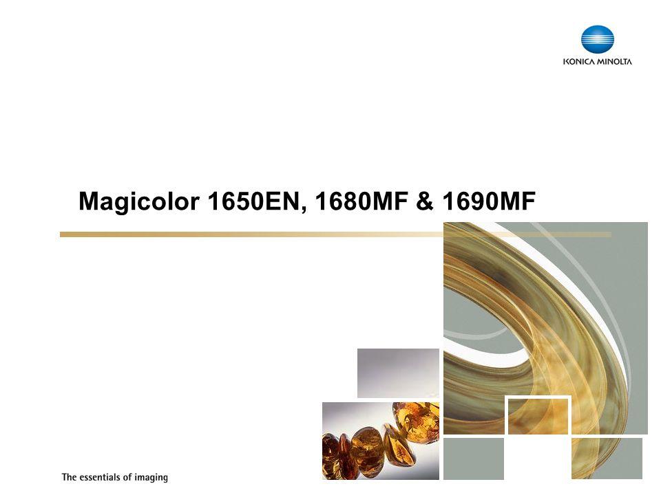 1 Magicolor 1650EN, 1680MF & 1690MF