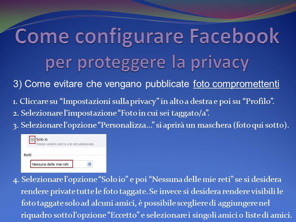 1.Cliccare su Impostazioni sulla privacy in alto a destra e poi su Profilo.