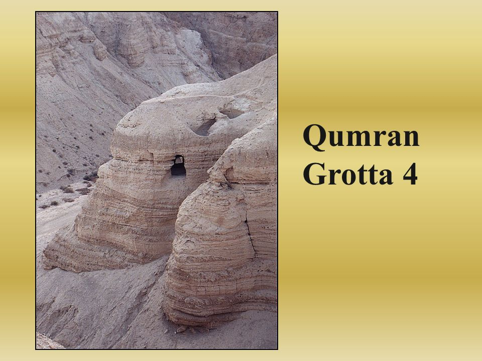 Qumran Grotta 4