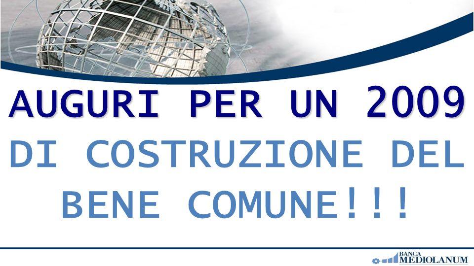 AUGURI PER UN 2009 AUGURI PER UN 2009 DI COSTRUZIONE DEL BENE COMUNE!!!