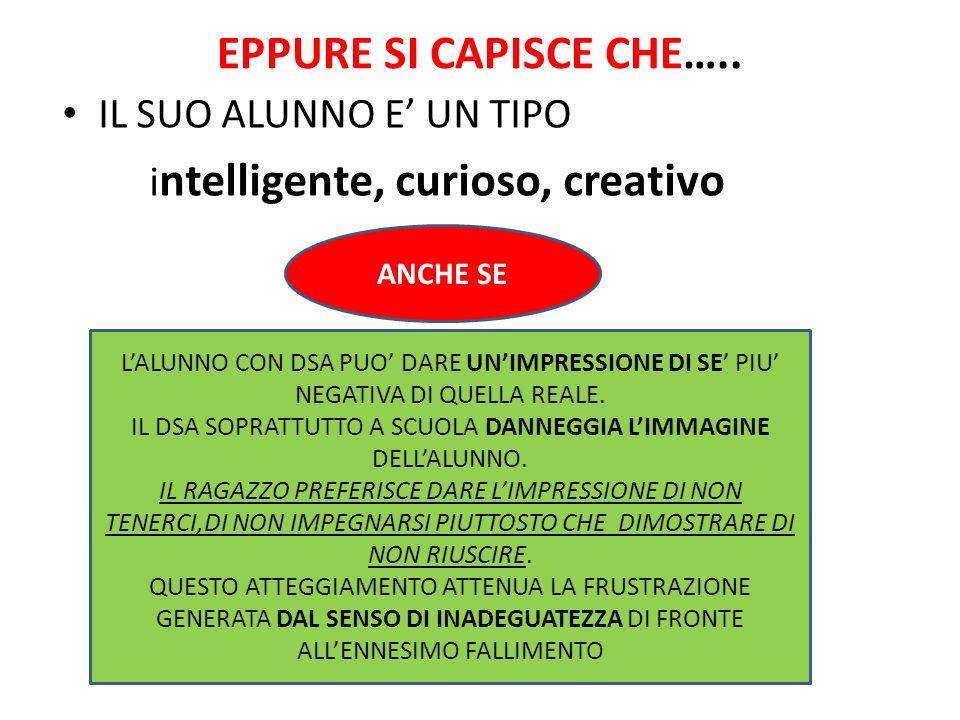 EPPURE SI CAPISCE CHE…..