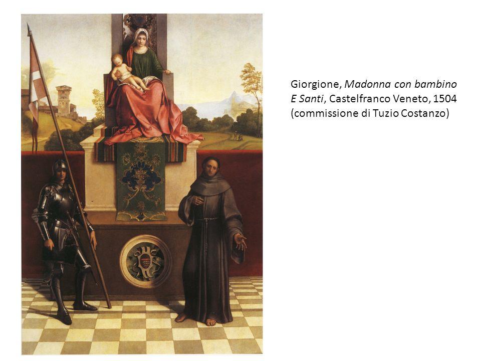 Giorgione, Madonna con bambino E Santi, Castelfranco Veneto, 1504 (commissione di Tuzio Costanzo)