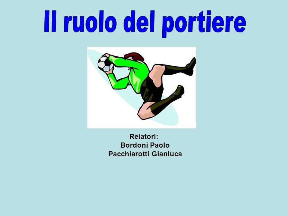Relatori: Bordoni Paolo Pacchiarotti Gianluca