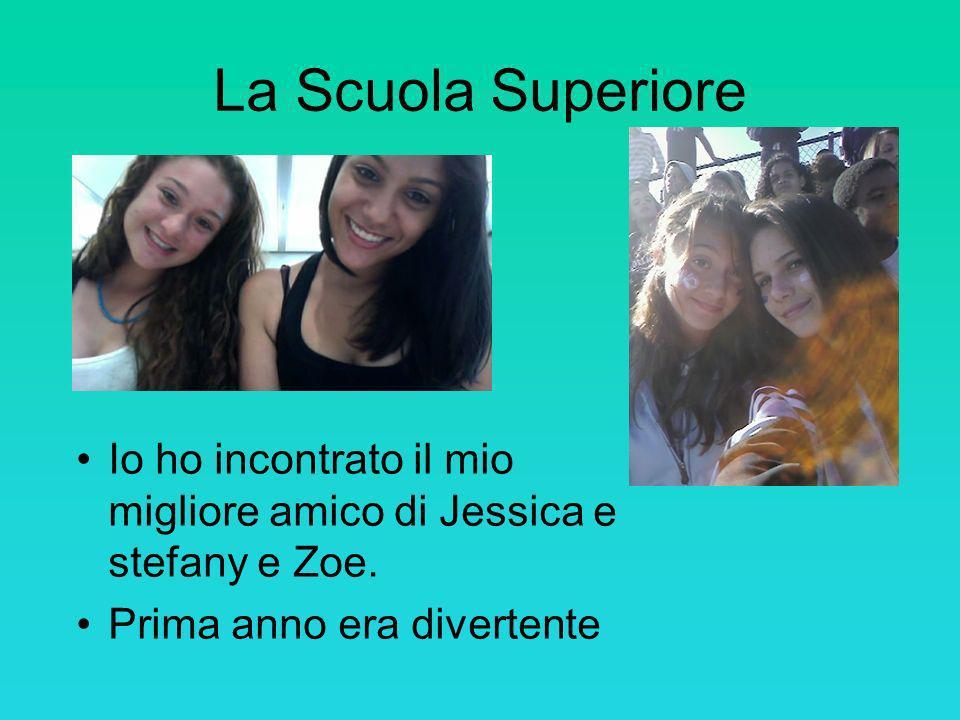 La Scuola Superiore Io ho incontrato il mio migliore amico di Jessica e stefany e Zoe. Prima anno era divertente
