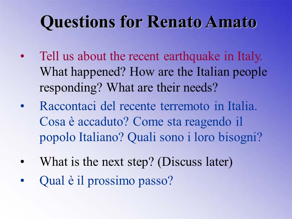 Tell us about the recent earthquake in Italy. What happened.