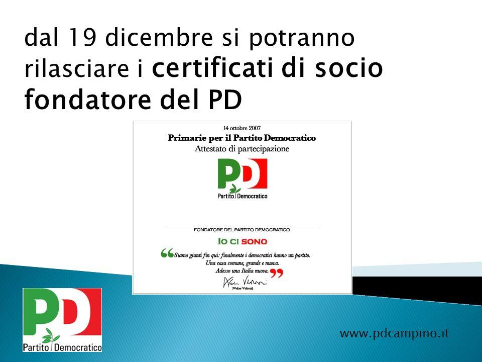 dal 19 dicembre si potranno rilasciare i certificati di socio fondatore del PD