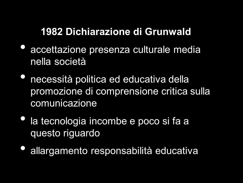 1982 Dichiarazione di Grunwald accettazione presenza culturale media nella società necessità politica ed educativa della promozione di comprensione cr