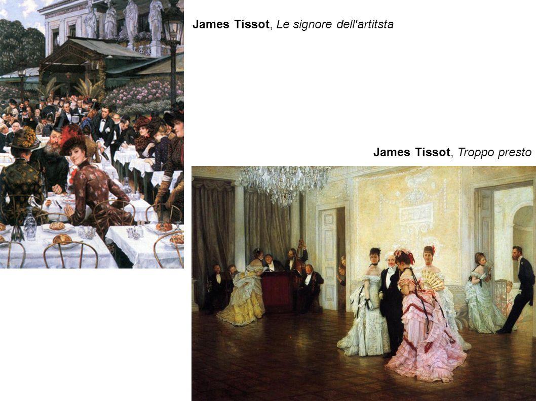 James Tissot, Troppo presto James Tissot, Le signore dell'artitsta