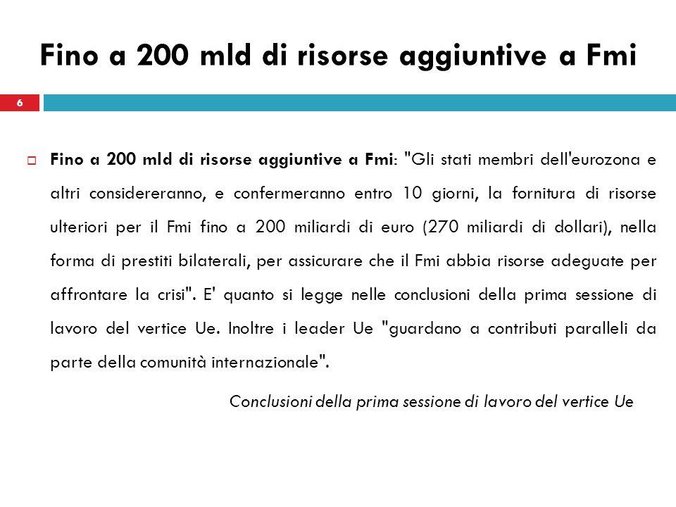 Fino a 200 mld di risorse aggiuntive a Fmi Fino a 200 mld di risorse aggiuntive a Fmi: