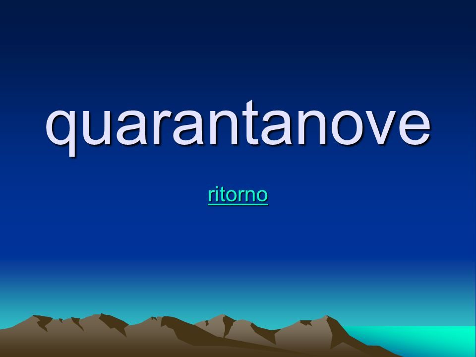quarantanove
