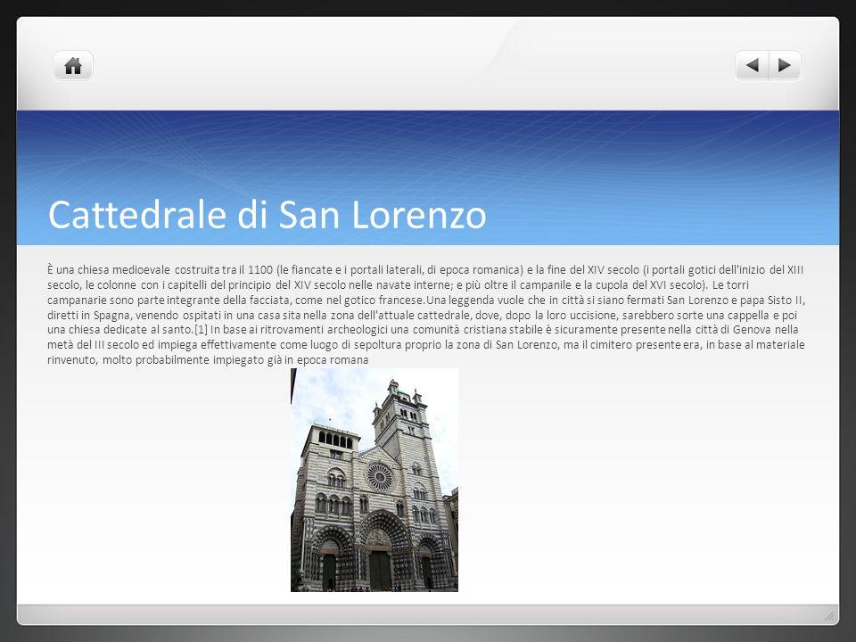 Cattedrale di San Lorenzo È una chiesa medioevale costruita tra il 1100 (le fiancate e i portali laterali, di epoca romanica) e la fine del XIV secolo